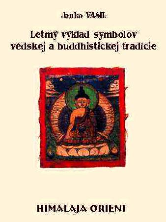 Letmý výklad symbolov védskej a buddhistickej tradície
