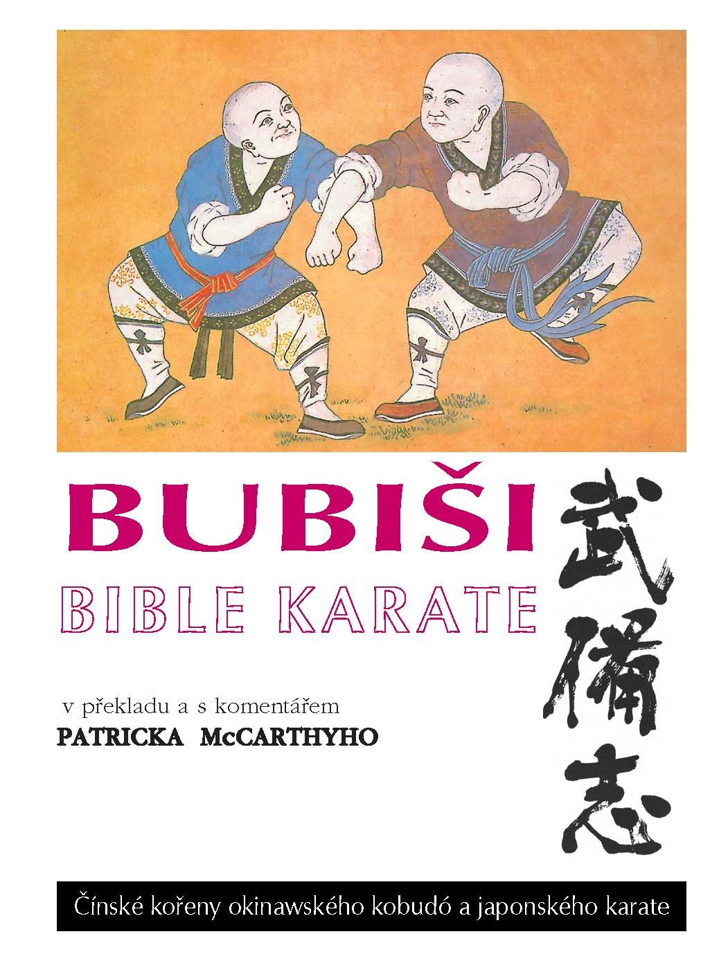 Bubiši / Bubishi - Bible karate - Čínské kořeny okinawského kobudó a japonského karate