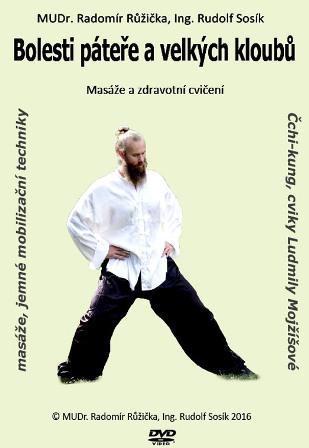 Bolesti páteře a velkých kloubů 2 - Masáže a cvičení
