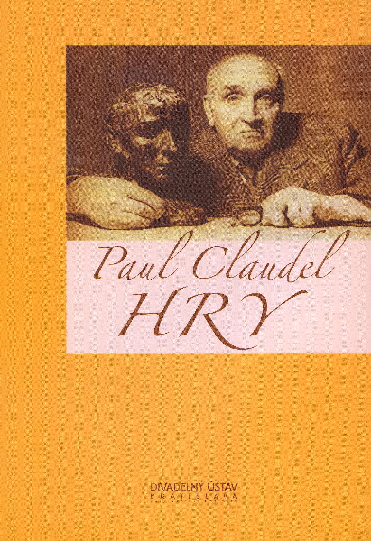Hry Paul Claudel