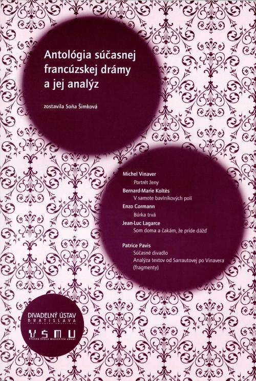Antológia súčasnej francúzskej drámy a jej analýz