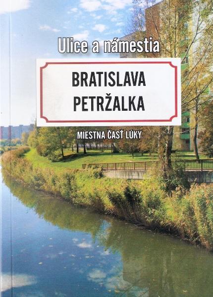Bratislava Petržalka - Miestna časť Lúky - Ulice a námestia