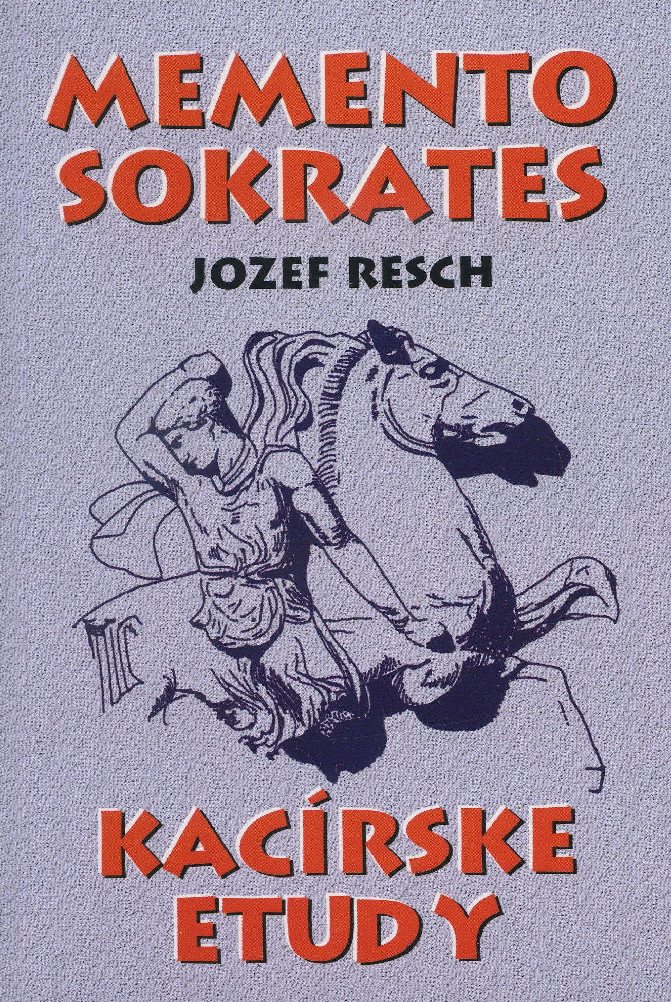 Memento Sokrates - Kacírske etudy