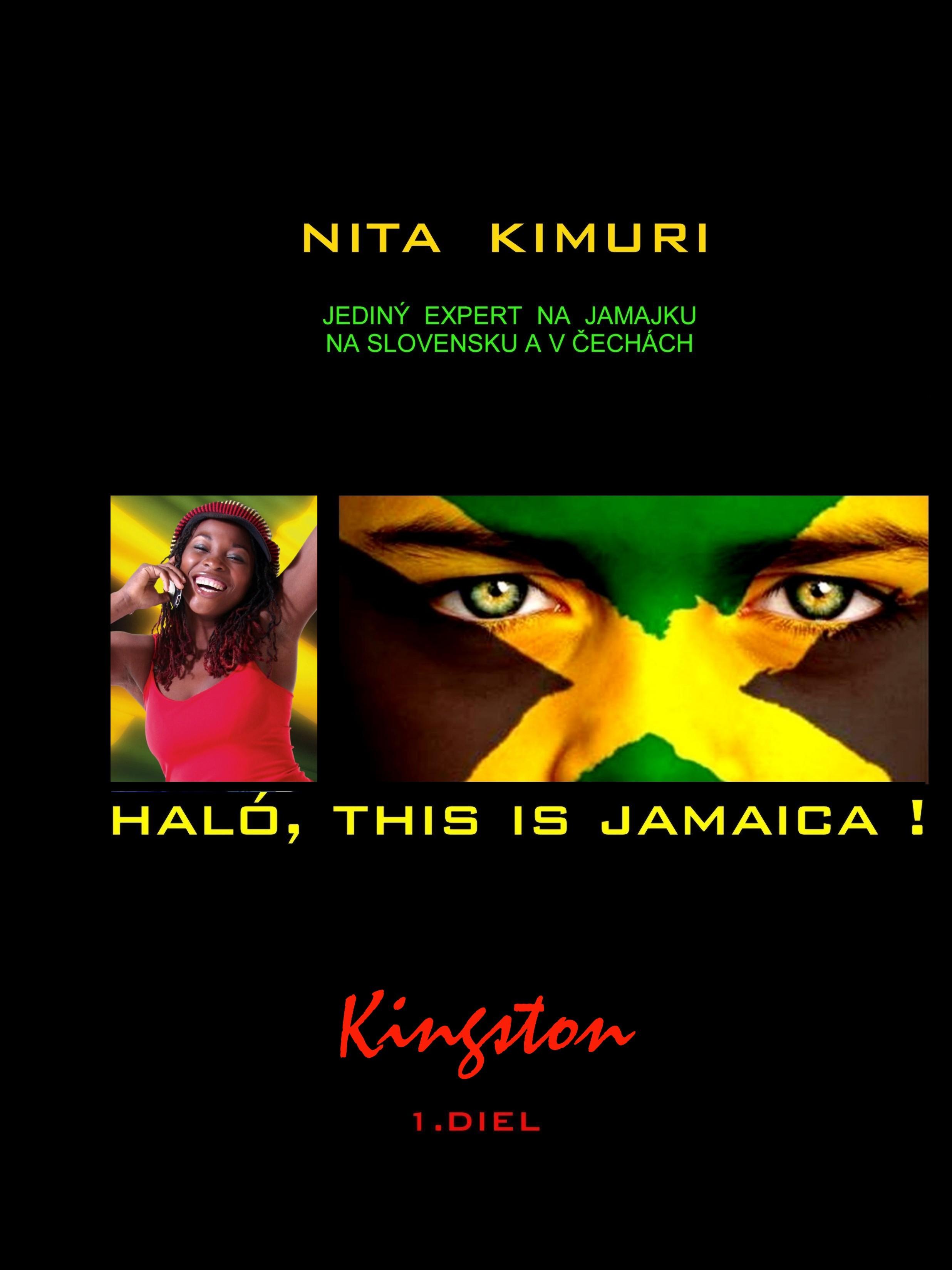 Haló, this is Jamaica! 1. diel - Kingston - Jediný expert na Jamajku na Slovensku aj v Čechách