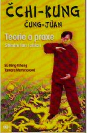 Čchi-kung Čung-Jüan 2 - Teorie a praxe