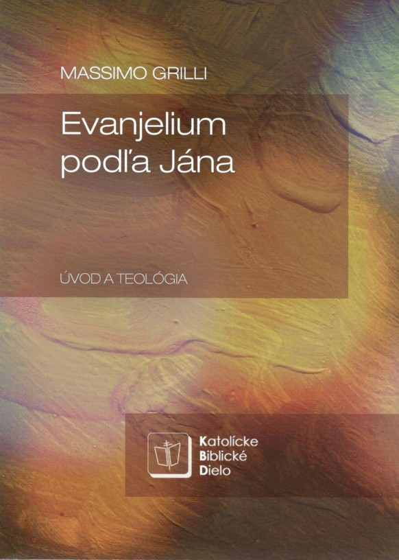 Evanjelium podľa Jána - Úvod a teológia