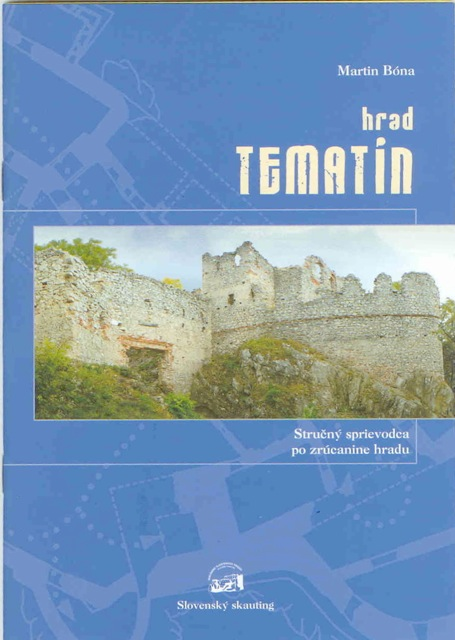 Hrad Tematín - Stručný sprievodca po zrúcanine hradu