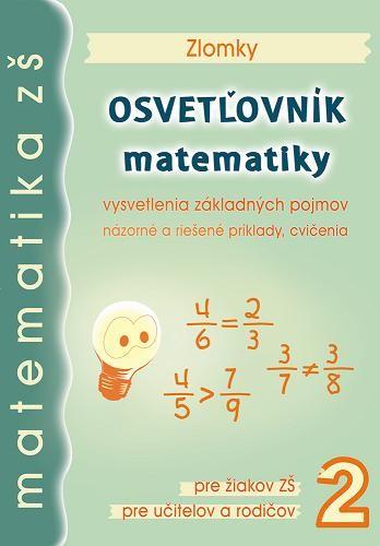 Osvetľovník matematiky 2 - Zlomky