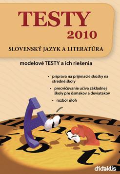 Testy 2010 - Slovenský jazyk a literatúra