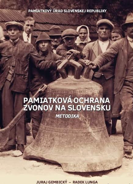 Pamiatková ochrana zvonov na Slovensku
