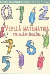Veselá matematika pre malého školáčika