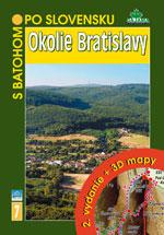 S batohom po Slovensku 7 - Okolie Bratislavy - 2. vydanie + 3D mapy