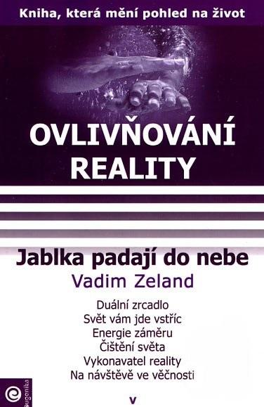 Ovlivňování reality V. - Jablka padají do nebe