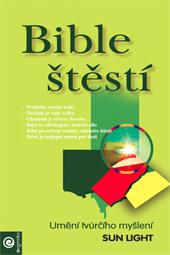 Bible štěstí - Umění tvurčího myšlení