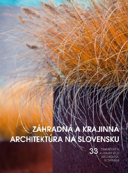 Záhradná a krajinná architektúra na Slovensku