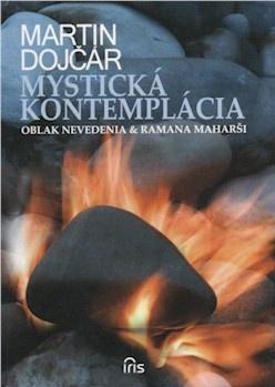 Mystická kontemplácia - Oblak Nevedenia & Ramana Maharši