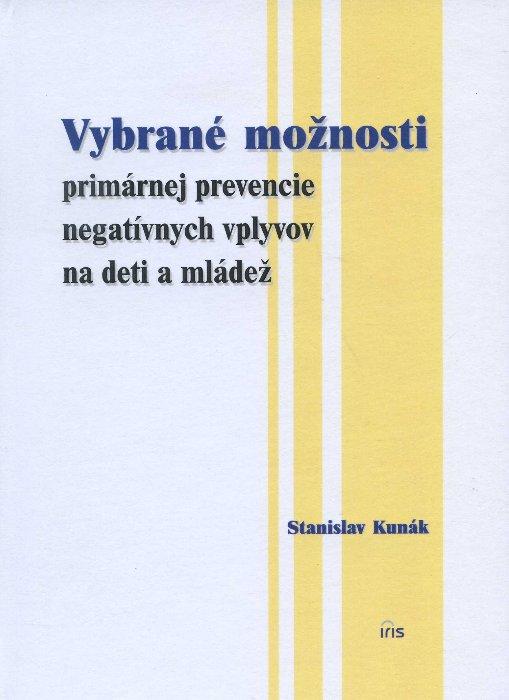 Vybrané možnosti primárnej prevencie negatívnych vplyvov na deti a mládež