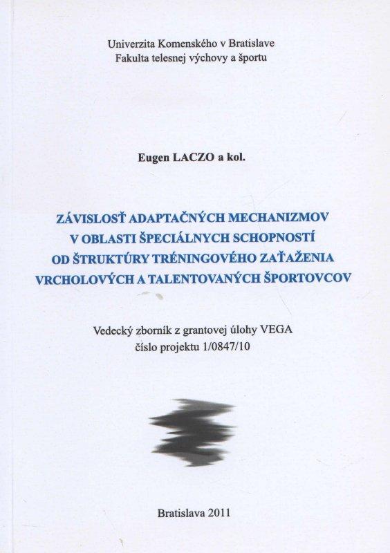 Závislosť adaptačných mechanizmov v oblasti špeciálnych schopností od štruktúry tréningového zaťažen