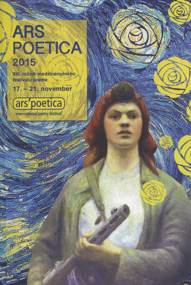 Ars Poetica 2015. XIII ročník medzinárodného festivalu poézie
