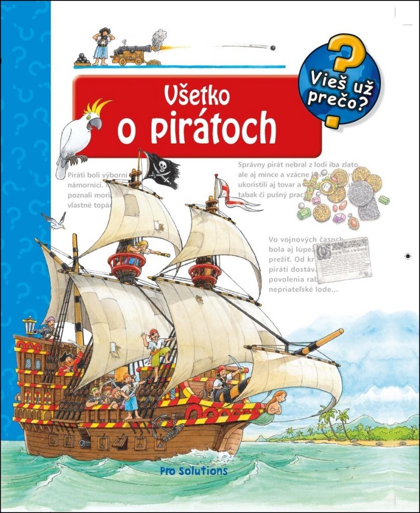 Všetko o pirátoch - Vieš už prečo?