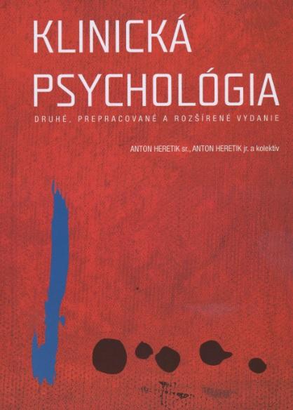 Klinická psychológia - Druhé, prepracované a rozšírené vydanie