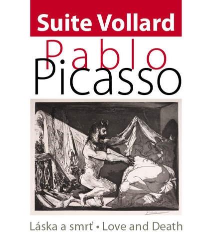 Pablo Picasso - Láska a smrť / Love and Death