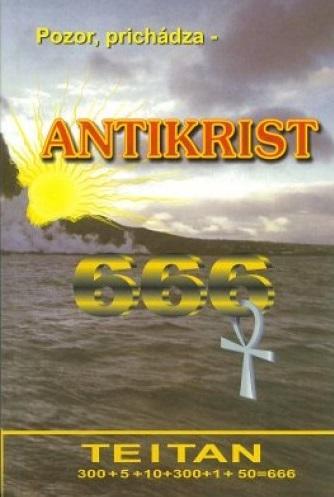 Antikrist 666 - Pozor prichádza