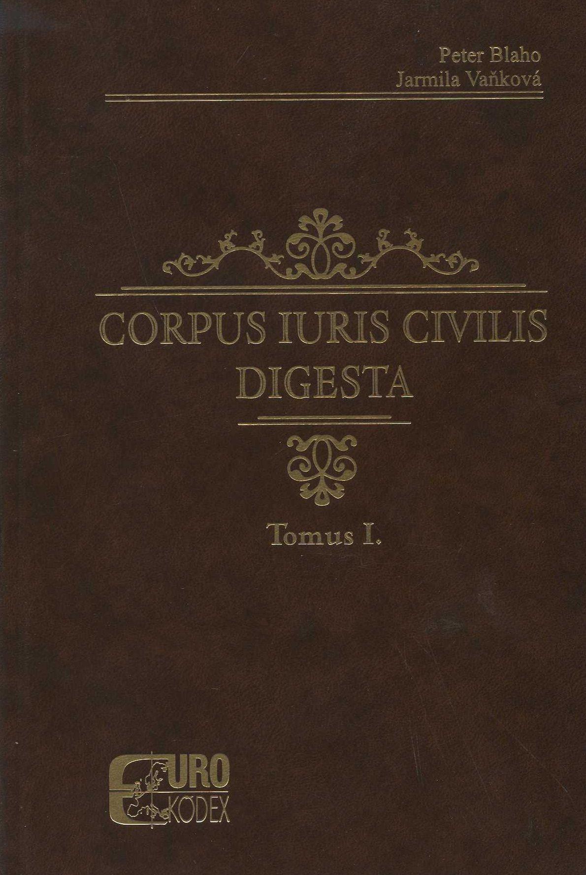 Corpus iuris civilis digesta - Tomus I.
