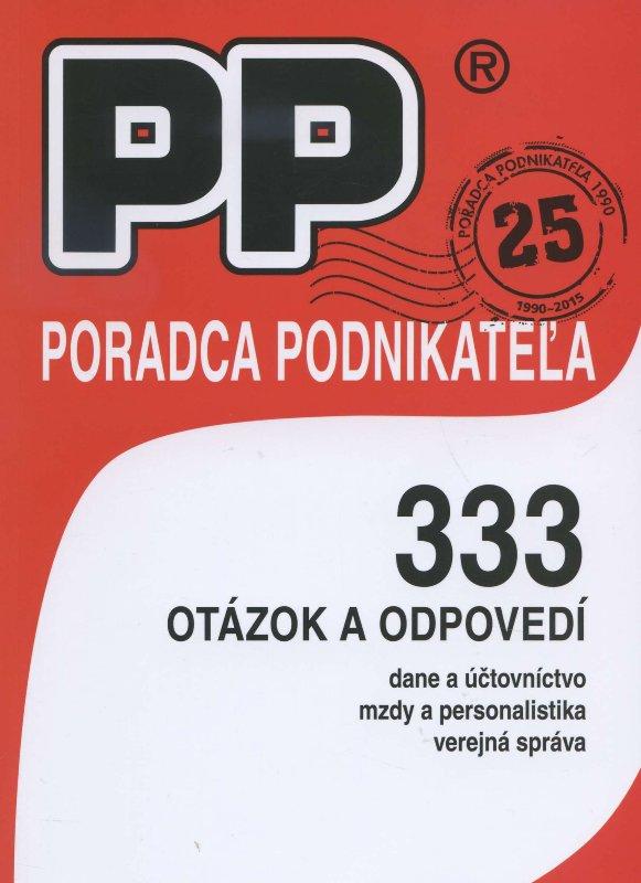 333 otázok a odpovedí - dane a účtovníctvo, mzdy a personalistika, verejná správa