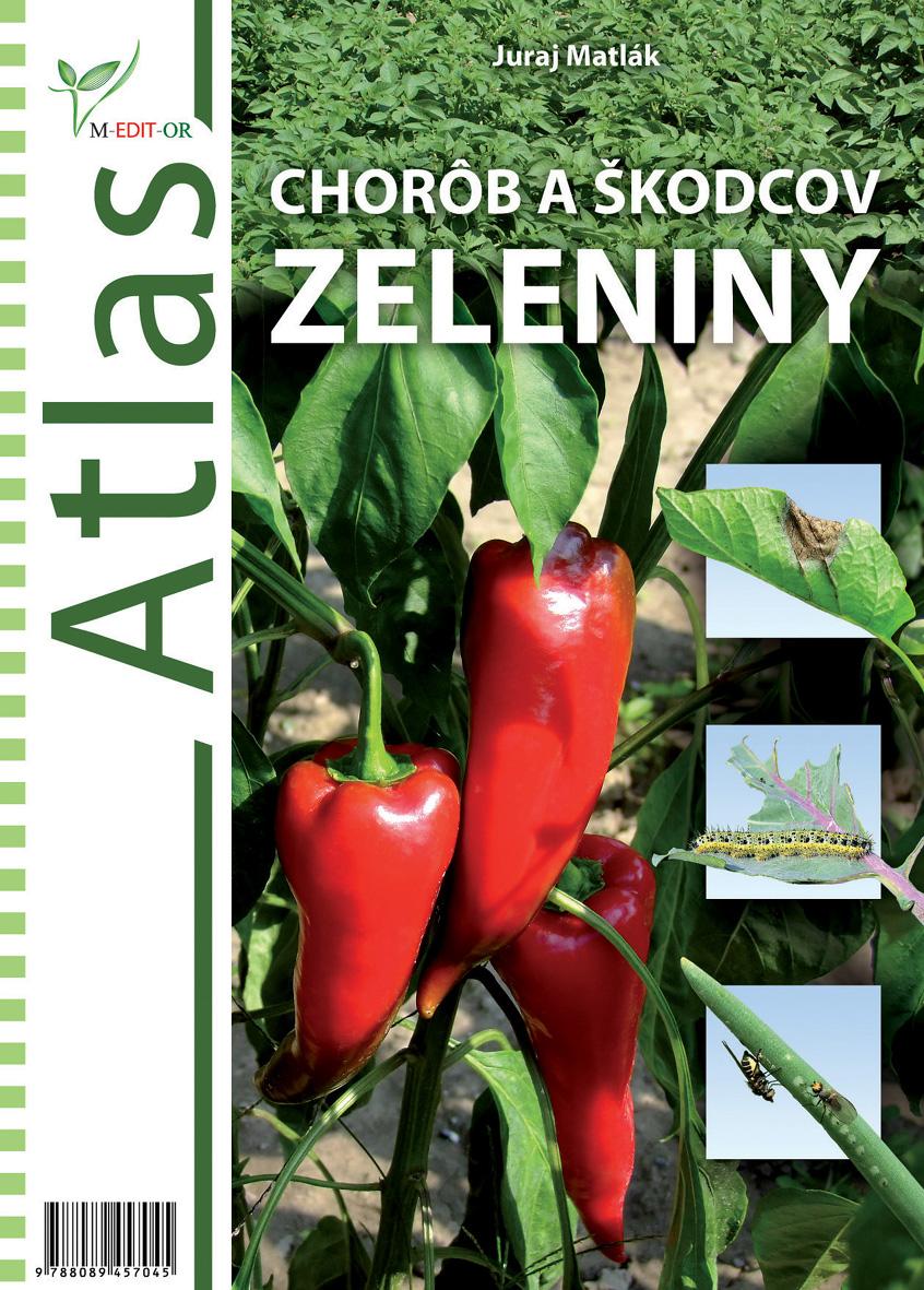 Atlas chorôb a škodcov zeleniny - 2012