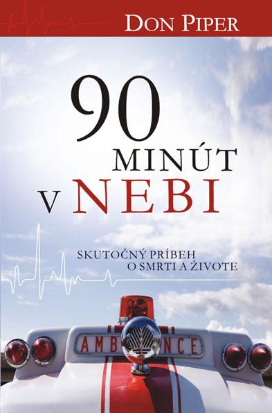 90 minút v nebi - Skutočný príbeh o smrti a živote