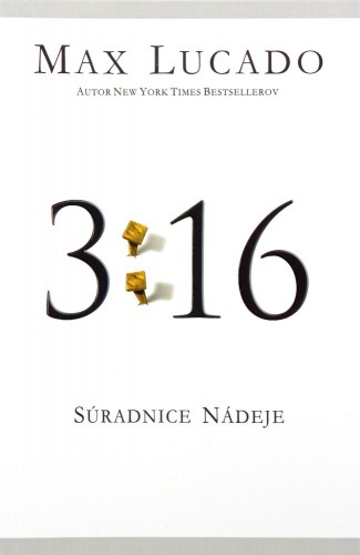 3:16 - Súradnice nádeje