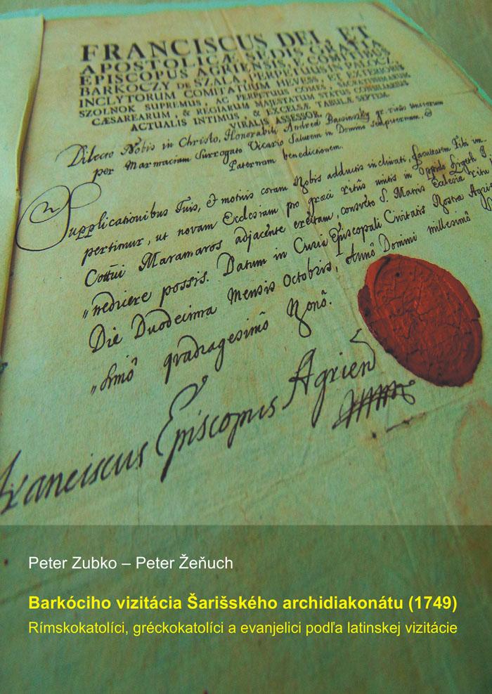 Barkóciho vizitácia Šarišského archidiakonátu (1749) - Rímskokatolíci, gréckokatolíci a evanjelici podľa latinskej vizitácie