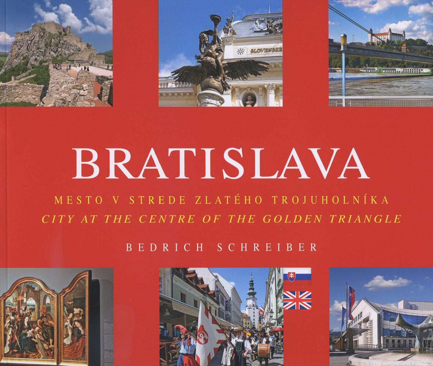 Bratislava - Mesto v strede zlatého trojuholníka / City at the centre of the golden triangle