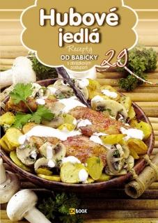 Hubové jedlá (29) - Recepty od babičky s obrázkovým postupom