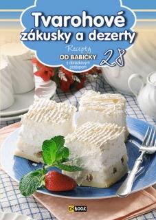 Tvarohové zákusky a dezerty (28) - Recepty od babičky s obrázkovým postupom