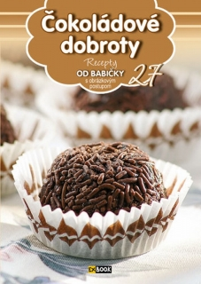 Čokoládové dobroty (27) - Recepty od babičky s obrázkovým postupom
