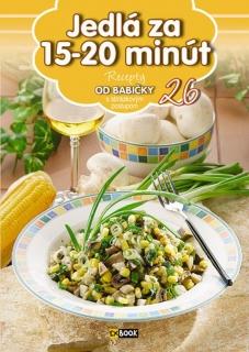 Jedlá za 15-20 minút (26) - Recepty od babičky s obrázkovým postupom