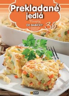 Prekladané jedlá (36) - Recepty od babičky s obrázkovým postupom