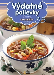 Výdatné polievky (35) - Recepty od babičky s obrázkovým postupom
