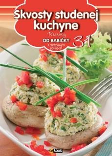 Skvosty studenej kuchyne (31) - Recepty od babičky s obrázkovým postupom