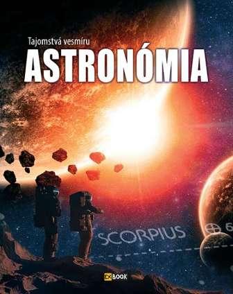 Astronómia - Tajomstvá vesmíru