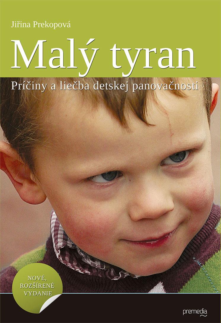 Malý tyran - Príčiny a liečba detskej panovačnosti