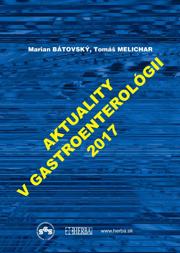 Aktuality v gastroenterológií 2017