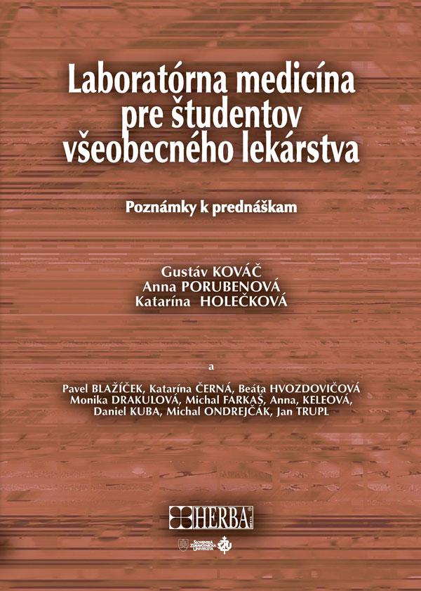 Laboratórna medicína pre študentov všeobecného lekárstva - Poznámky k prednáškam