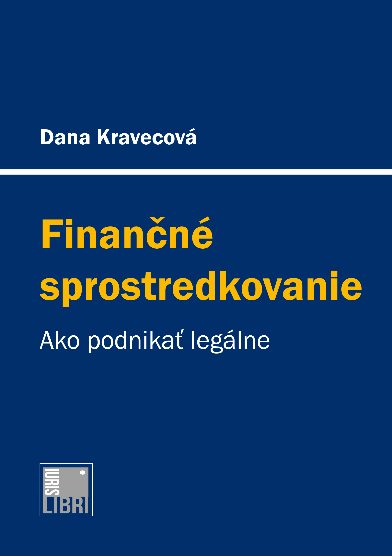 Finančné sprostredkovanie - Ako podnikať legálne