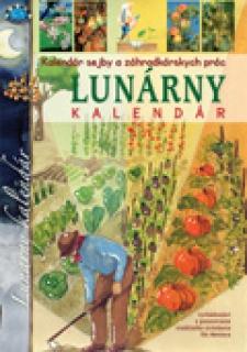 Kalendár sejby a záhradkárskych prác(Lunárny kalendár) - Lunárny kalendár