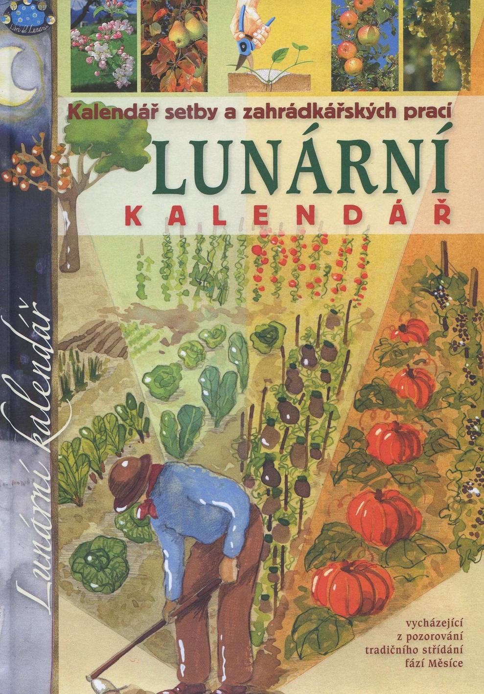 Lunární kalendář - Kalendář setby a zahrádkářských prací