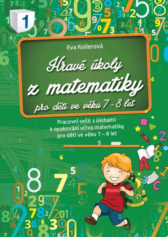 Hravé úkoly z matematiky pro děti ve věku 7-8 let - Pracovní sešit