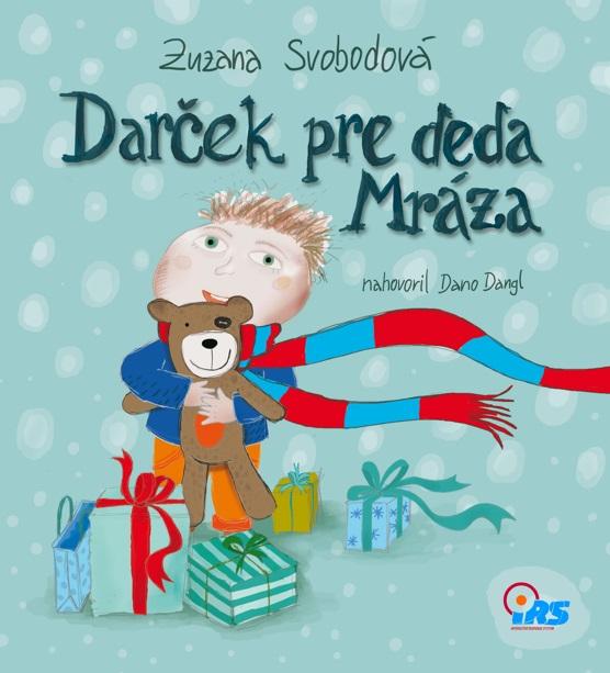 Darček pre deda Mráza - nahovoril Dano Dangl